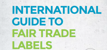 International guide to labels praises Fairtrade standards, advocacy and awareness-raising